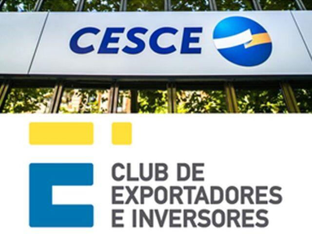 CESCE y el Club de Exportadores transmitirán las oportunidades de negocio en el exterior